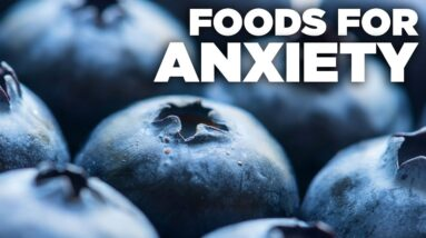 Best Foods for Anxiety and Depression