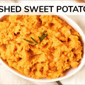 MASHED SWEET POTATOES | healthy recipe