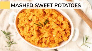MASHED SWEET POTATOES | healthy recipe