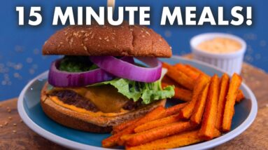15 MINUTE Meals – Quick and Easy Dinner Ideas!