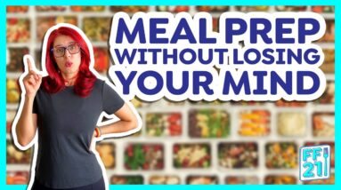 How to meal prep without losing your mind (Day 9)