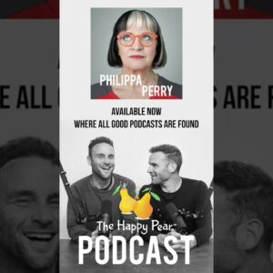 Philippa Perry on The Happy Pear Podcast #shorts