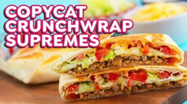 Copycat Taco Bell Crunchwrap Supreme – 4 Ways!